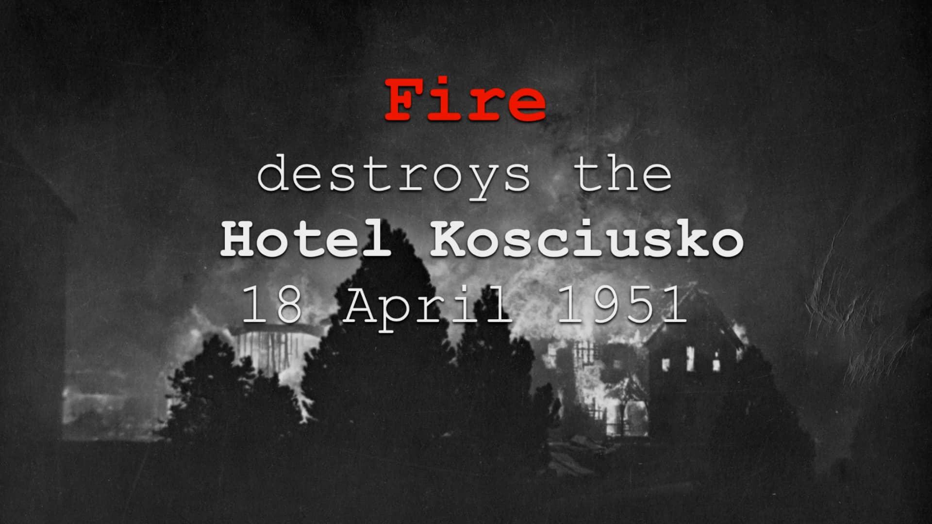 Fire destroys the Hotel Kosciusko 18th April 1951